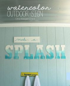 SPLASH Outdoor Sign with an easy Watercolor Paint effect for pool side of shed. Pool House Decor, Living Pool, Pool Bathroom, Bathrooms, Bathroom Lighting, Outdoor Signs, Outdoor Ideas, Beach Signs, Cool Pools
