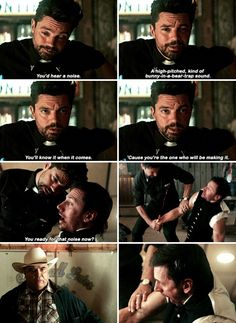 "Jesse: You'd hear a noise. A high-pitched, kind of... bunny-in-a-bear-trap sound. You'll know it when it comes. 'Cause you're the one who will be making it. #Preacher 1x01 ""Pilot"""