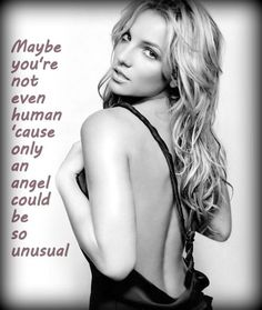 Britney Spears - Unusual you. This song is exactly how I feel about my love <3