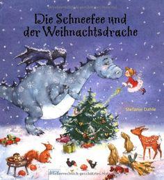 Die Schneefee und der Weihnachtsdrache von Stefanie Dahle http://www.amazon.de/dp/3401095994/ref=cm_sw_r_pi_dp_8.Pvub037VMBW