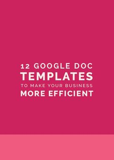12 Doc Templates to Make Your More Efficient Business Planning, Business Tips, Online Business, Business School, Creative Business, Small Business Management, Successful Business, Business Education, Craft Business