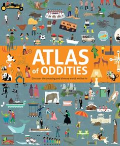 Atlas of Oddities by Clive Gifford and Tracy Worrall from This beautiful atlas is a celebration of the unusual events, objects and people that make our world such a fascinating place. Carson Ellis, Cgi, Continents And Countries, Planet For Kids, World Geography, Best Selling Books, Illustrations, Stories For Kids, Lonely Planet