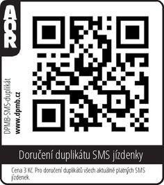 MHD Brno QR kod na doručení duplikátu SMS jízdenky