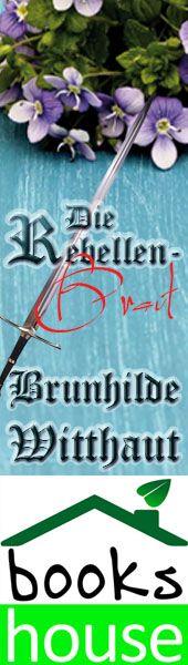 """Die Rebellenbraut"" von Brunhilde Witthaut ab November 2014 im bookshouse Verlag. www.bookshouse.de/banner/?07195940145D1F57111B0805575C4F163BC6"