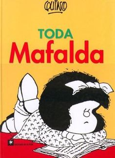 Mafalda is one of the most intelligent characters ever created. There is a version in English and I highly recommend it! Dramas, Books To Read, My Books, Old Girl Names, Lectures, Amazing Pics, Vintage Comics, Comic Artist, Love Book