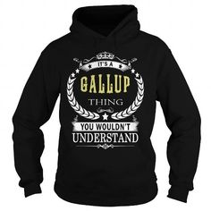 GALLUP GALLUPBIRTHDAY GALLUPYEAR GALLUPHOODIE GALLUPNAME GALLUPHOODIES  TSHIRT FOR YOU