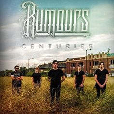 Rumours from Detroit, Michigan, published prior to the release of their self-titled Debut EP a Post Hardcore / Metalcore cover of Fall Out Boy's Centuries.  Band, Metalcore, Hardcore, Cover Song, Metal Cover