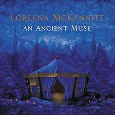 Loreena McKennitt. An Ancient Muse. ...one of my favorite artists & albums <3