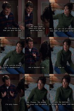 """The minute you cross the threshold into the bedroom you become more beast than man!"" Lol I love Lois and Hal. 