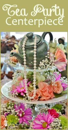 # day party centerpieces Tea Party Centerpiece - Surroundings by Debi Tea Party Centerpieces, Bridal Party Tables, Tea Party Table, Party Table Decorations, Centrepieces, High Tea Decorations, Tea Party Hats, Table Arrangements, Centerpiece Ideas