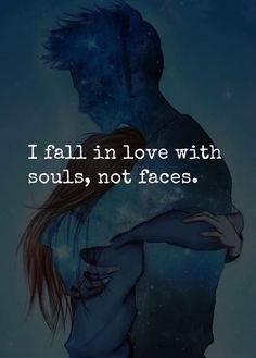 I fall in love with souls.. —via http://ift.tt/2eY7hg4