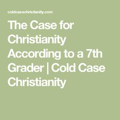 """case for christianity The case for christianity by cs lewis 2,264 ratings, 412 average rating, 55 reviews the case for christianity quotes (showing 1-7 of 7) """"god created things which had free will."""