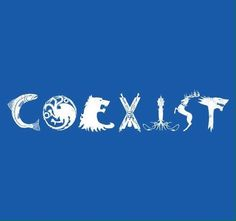 Coexist (Westeros), a t-shirt by Spacemonkeydr at UmamiTees Game Of Thrones Winter, Game Of Thrones Shirts, Hbo Game Of Thrones, Valar Dohaeris, Valar Morghulis, Fire And Ice, Geek Out, Winter Is Coming, Bumper Stickers