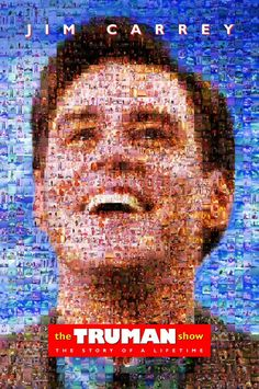 The Truman Show, i really want to see this! Its like what many youtubers are actually getting paid for! like shaycarl and charles trippy!