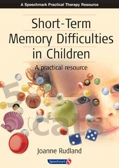 Short-term Memory Difficulties in Children | Speechmark