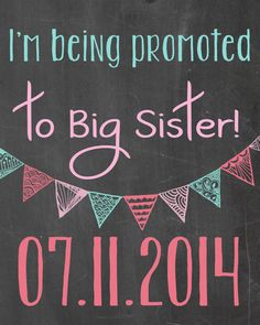 Pregnancy Announcement / I'm Being Bromoted to Big Sister Chalkboard / Printable File / Ideas Suzi Q Print Shop