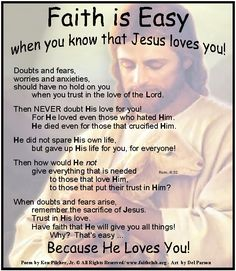 Faith is Easy when you know that JESUS Loves You!