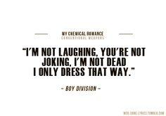 Boy Division - My Chemical Romance Mcr Songs, Mcr Lyrics, Loreena Mckennitt, Ghost Of You, Pop Musicians, Black Parade, Gerard Way, Famous Last Words, Paramore