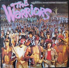 """1979 - The soundtrack from the movie - """"The Warriors"""" - who didn't want to hear the music from the Baseball Fury fight?"""