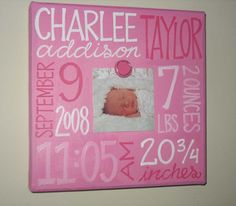 This is a good friend of mines Etsy page, she does awesome work! Check her out: Baby Girl Birth Information Canvas Frame by NatalieKingArt on Etsy