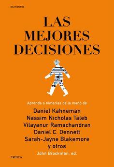 «Para los lectores interesados en estar al día sobre lo que los especialistas serios están debatiendo acerca del pensamiento, este libro ofrece nutrientes para la mente.» (Kirkus) John Brockman reúne en este libro las ideas de destacados psicólogos, neurocientíficos y filósofos. Daniel Kahneman nos habla del poder.... http://www.planetadelibros.com/las-mejores-decisiones-libro-197822.html http://rabel.jcyl.es/cgi-bin/abnetopac?SUBC=BPSO&ACC=DOSEARCH&xsqf99=1802866+