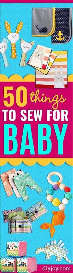51 Things to Sew for Baby  - Cool Gifts For Baby, Easy Things To Sew And Sell, Quick Things To Sew For Baby, Easy Baby Sewing Projects For Beginners, Baby Items To Sew And Sell. Cute and Creative Ideas for Boys and Girls http://diyjoy.com/sewing-projects-