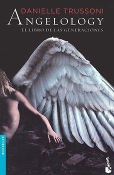 ANGELOLOGY EL LIBRO DE LAS GENERACIONES    Danielle Trussoni  SIGMARLIBROS