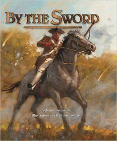 By the Sword: Selene Castrovilla, Bill Farnsworth: 9781590784273: Amazon.com: Books