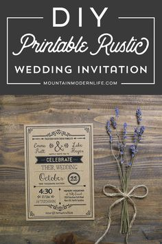 Planning a rustic or vintage-inspired wedding? Save money by customizing this Rustic DIY Wedding Invitation template and then print as many copies as you need! MountainModernLife.com  via @MtnModernLife