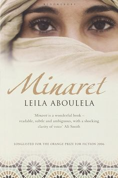 Minaret by Leila Aboulela. 14 Novels About Muslim Life That Shouldn't Be Missed