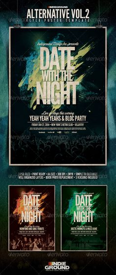 """Alternative Flyer/Poster Vol. 2  #GraphicRiver         Alternative Flyer/Poster Template Vol.2 """"Date With The Night"""" – This flyer was designed to promote an Alternative / Indie Rock / Grunge / New Wave / Underground / Urban / Shoegaze music event, such as a gig, concert, festival, party or weekly event in a music club and other kind of special evenings. This poster can also be used for a band's new album promotion and other advertising purposes. Features   3 Psd Files  Print Ready  A4 Size…"""