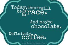 Definitely coffee