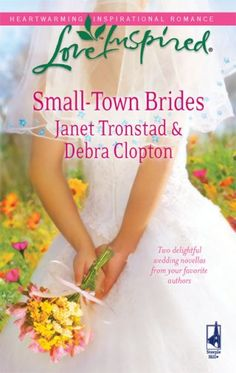 """Small-Town Brides: A Dry Creek WeddingA Mule Hollow Match (Love Inspired) by Janet Tronstad, Debra Clopton. A Dry Creek Wedding by Janet Tronstad When her neighbor proposes a """"practical"""" marriage, romantic Rene Mitchell throws the ring in his face. Fleeing Texas for Montana, Rene rides with trucker Clay Preston. Clay doesn't believe in romance...until Rene changes his mind! A Mule Hollow Match by Debra Clopton Trace Crawford broke Paisley Norton's cousin's heart--so Paisley thinks he..."""