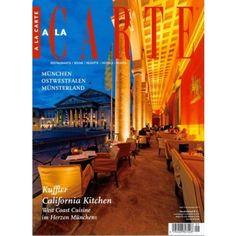 A LA CARTE 9/2013 - Kulinarisches diesmal aus München, Ostwestfalen und dem Münsterland! Direkt mit Klick aufs Cover zum Webshop!