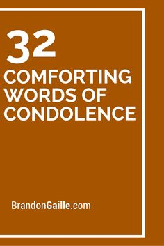 32 Comforting Words of Condolence