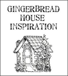 Dishfunctional Designs: Gingerbread House Inspiration - Photos and Sources