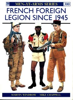 (Men-at-Arms No.300) French Foreign Legion Since 1945