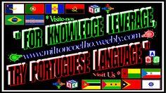 """Download Grátis (Wallpaper – 1366x768) Free Download """"For knowledge leverage, try Portuguese Language""""  (tradução: Para alavancagem do conhecimento, experimente a Língua Portuguesa) Flags description (in Portuguese): Região Autónoma dos Açores, Portugal, Região Autónoma da Madeira, Angola, Brasil, Cabo Verde, Guiné-Bissau, Guiné Equatorial, Moçambique, São Tomé e Príncipe, Timor-Leste & CPLP (bandeira oficial)! Criado no dia/Created on 12/04/2016 Por/By: Milton Coelho"""