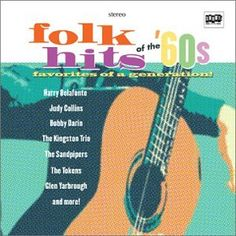 Folk Hits Of The 60's Shout Factory http://www.amazon.com/dp/B0000AKCMH/ref=cm_sw_r_pi_dp_QWrcxb13J93XY