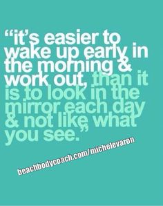 "Happy Saturday! So did you like what you saw in the mirror this morning or were you upset? Remember, we all have choices as to how each day will go and what we will do to get there so have no regrets.  ""Eat that frog"" and get what needs to get done first thing in the morning and then the rest of your day will go so much better :)"