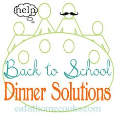 Back to School Dinner Solutions