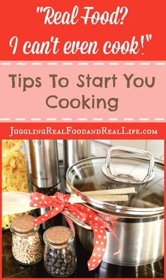 Tips for beginning home cooks.