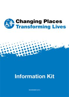 Changing Places Information Kit