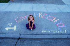 First day of preschool -chalk sidewalk idea