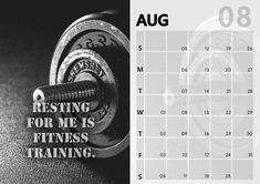 August- Resting for me is fitness training