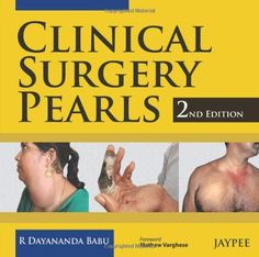 Download the Medical Book : Clinical Surgery Pearls 2nd Edition PDF For Free. This Website we Provide Free Medical Books for all Students