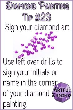 Initial your masterpiece with leftover diamonds! Diamond Art Tips - Visit us for more info and the best diamond painting tips! Dot Art Painting, Painting Tips, Painting Frames, Best Diamond, Diamond Art, Diamond Doodle, Top Paintings, Cross Paintings, Diamond Picture