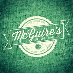 Logo (and t-shirt design) for McGuire's Irish Tavern in West Allis, Wisconsin.