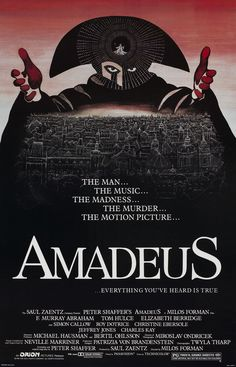 Amadeus - a fascinating look at the soul and spirit of artists and the mystery of genius and inspiration. A wonderful play transferred successfully to film.