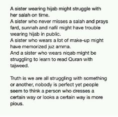 Truth is we are all struggling to be the best servants we can be inshaaALLAH... my ALLAH protect us and guide us all .